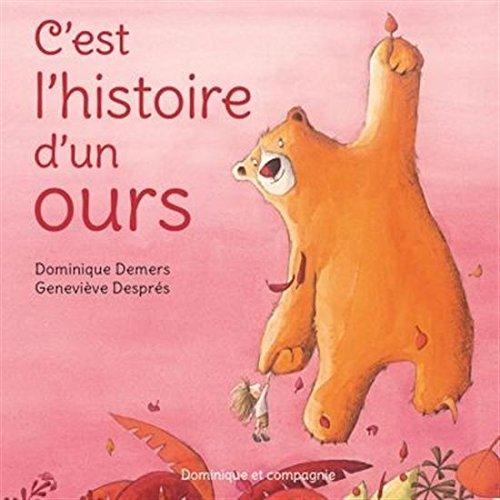 C'est l'histoire d'un ours