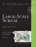 Large-Scale Scrum: More with LeSS (Addison-Wesley Signature Series (Cohn)) (English Edition)
