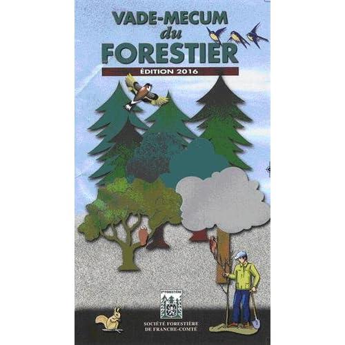 Vade-mecum du forestier, édition 2016
