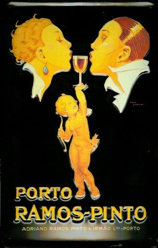 Blechschild Porto Ramos Pinto Aperitif Portwein Rotwein Wein Schild Werbeschild Nostalgieschild