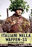 Italiani nella Waffen-SS (Ritterkreuz Vol. 1)