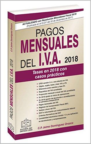 Ver agrandado PAGOS MENSUALES DEL IVA EPUB 2018: Tasas en 2018 con ...