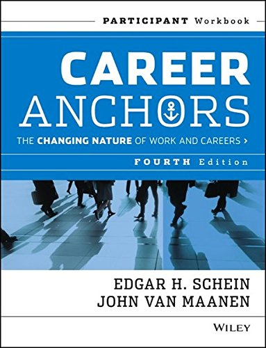 career-anchors-the-changing-nature-of-careers-participant-workbook-j-b-us-non-franchise-leadership