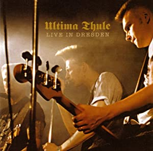 Ultima Thule - Live In Dresden