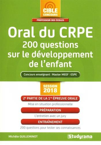 Oral du CRPE : 200 questions sur le dveloppement de l'enfant