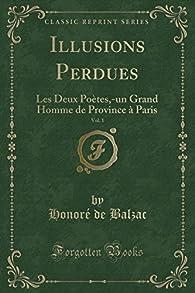 Illusions Perdues, tome 1 par Honoré de Balzac