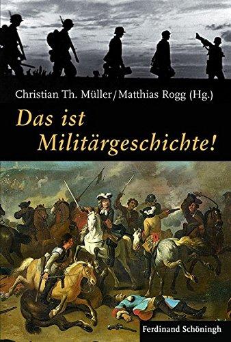 Das ist Militärgeschichte!