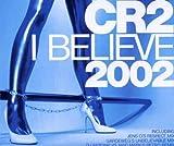 I Believe 2002
