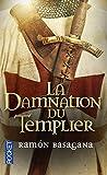 Telecharger Livres La Damnation du Templier (PDF,EPUB,MOBI) gratuits en Francaise