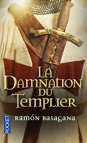 La Damnation du Templier par Ramón BASAGANA