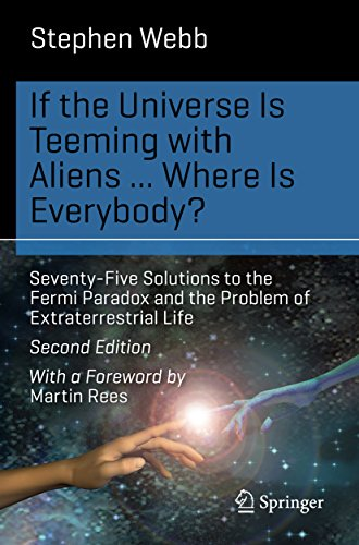 if-the-universe-is-teeming-with-aliens-where-is-everybody-seventy-five-solutions-to-the-fermi-parado