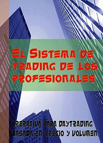 El sistema de trading de los profesionales