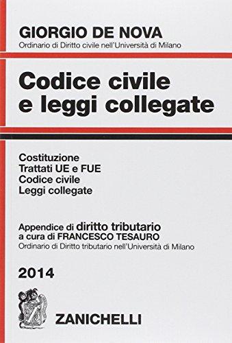 Codice civile e leggi collegate 2014. Con appendice di diritto tributario. Con CD-ROM
