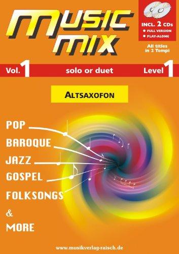Music Mix Vol.1 Altsaxofon Eb (play along für Altsaxofon Eb)