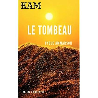 Le Tombeau: livre science fiction & livre aventure (Cycle AMMARSON)
