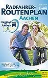 Radfahrer-Routenplan der Stadt Aachen - Stadt Aachen