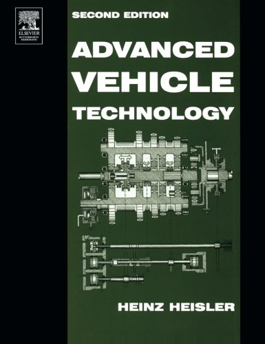 Advanced Vehicle Technology por Heinz Heisler MSc  BSc  FIMI  MIRTE  MCIT