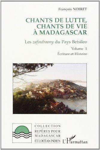 Chants de lutte, chants de vie à Madagascar: Les zafindraony du pays Betsileo (Collection Repères pour Madagascar et l'Océan indien)