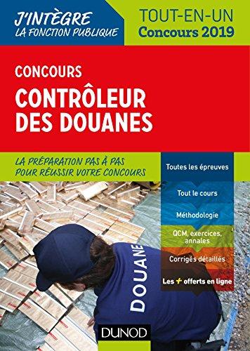 Concours Contrôleur des douanes - Tout-en-un - Concours 2019 par Pierre Beck