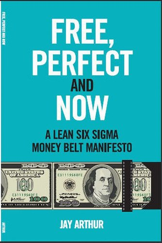 Free, Perfect, and Now: A Money Belt Manifesto