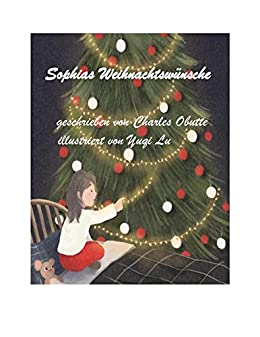 sophias weihnachtsw nsche buch weihnachten f r kinder. Black Bedroom Furniture Sets. Home Design Ideas