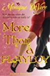 More Than a Playboy (Romantic Comedy)...