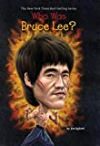 Who Was Bruce Lee? (Who Was?)