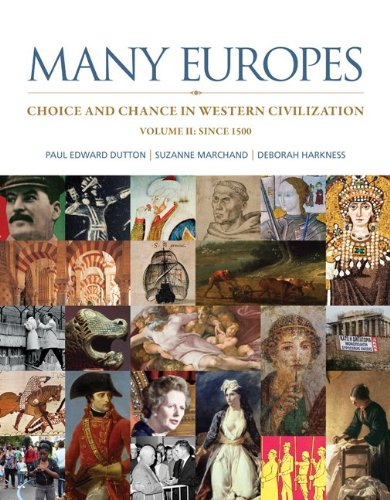 Many Europes: Volume II: Choice and Chance in Western Civilization Since 1500 Paperback