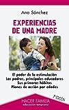 Experiencias de una madre (Hacer Familia)