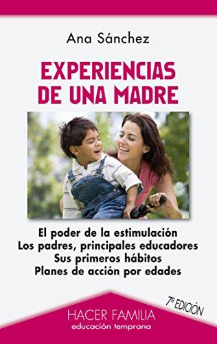Experiencias de una madre (Hacer Familia) por Ana Sánchez Prieto