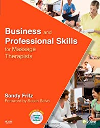Business and Professional Skills for Massage Therapists, 1e