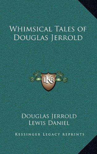 Whimsical Tales of Douglas Jerrold