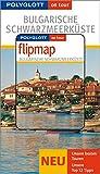 Polyglott on tour. Bulgarische Schwarzmeerküste, mit Flipmap - Birgitta Hannover, Helmuth Weiß