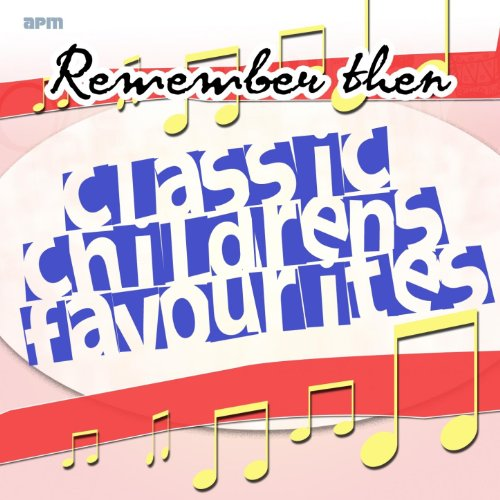 Remember Then - Classic Childr...