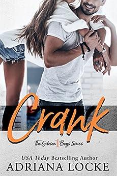 Crank (The Gibson Boys Book 1) by [Locke, Adriana]