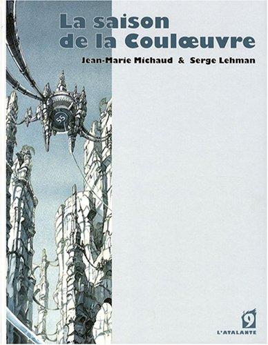 La saison de la Couloeuvre par Serge Lehman, Jean-Marie Michaud