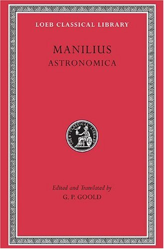 Astronomica (Loeb Classical Library)
