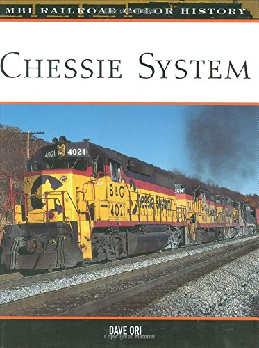 Chessie System (Railroad Color History) (Chessie System)