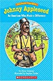 Johnny Appleseed: An American Who Made a Difference (Easy Reader Biographies: Level I)