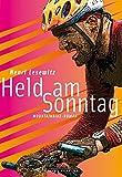 Held am Sonntag: Mountainbike-Roman