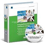EnEV im Bild - Online: Aktuelles Praxishandbuch zur energieeffizienten Gebäudeplanung für Architekten und Ingenieure