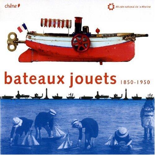 Bateaux jouets : 1850-1950