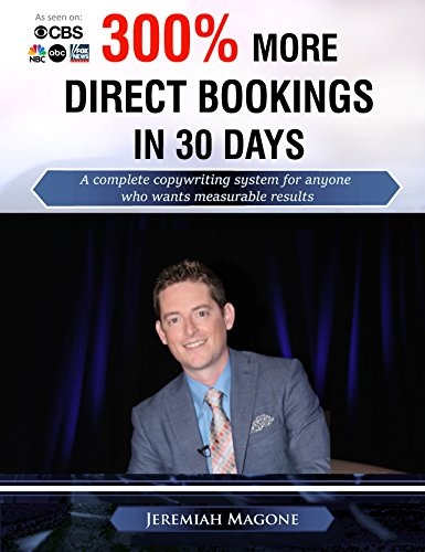 300% More Direct Bookings in 30 Days: A complete copywriting system for anyone who wants direct, measurable results (English Edition)
