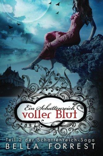 Das Schattenreich der Vampire 2: Ein Schattenreich voller Blut