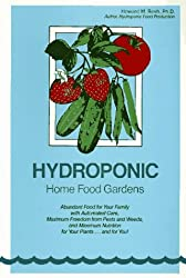 Hydroponic Home Food Gardens by Howard M. Resh (1990-05-02)