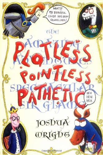 Plotless pointless pathetic