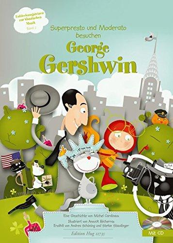 George Gershwin: Entdeckungsreisen zur klassischen Musik Band 2