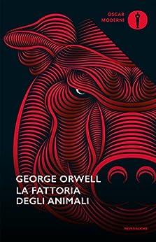 La fattoria degli animali di [Orwell, George]