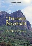Le Phénomène Bugarach : Un Mythe Émergent: 23 (Serpent Rouge) (French Edition)