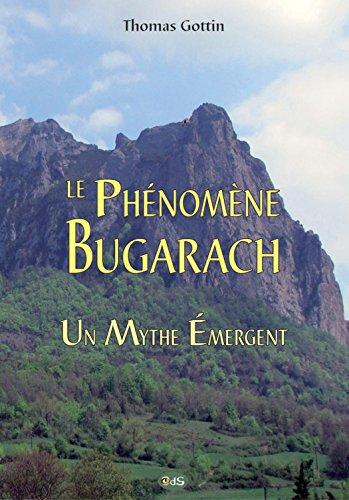 Le Phénomène Bugarach : Un Mythe Émergent: 23 (Serpent Rouge) par Thomas Gottin
